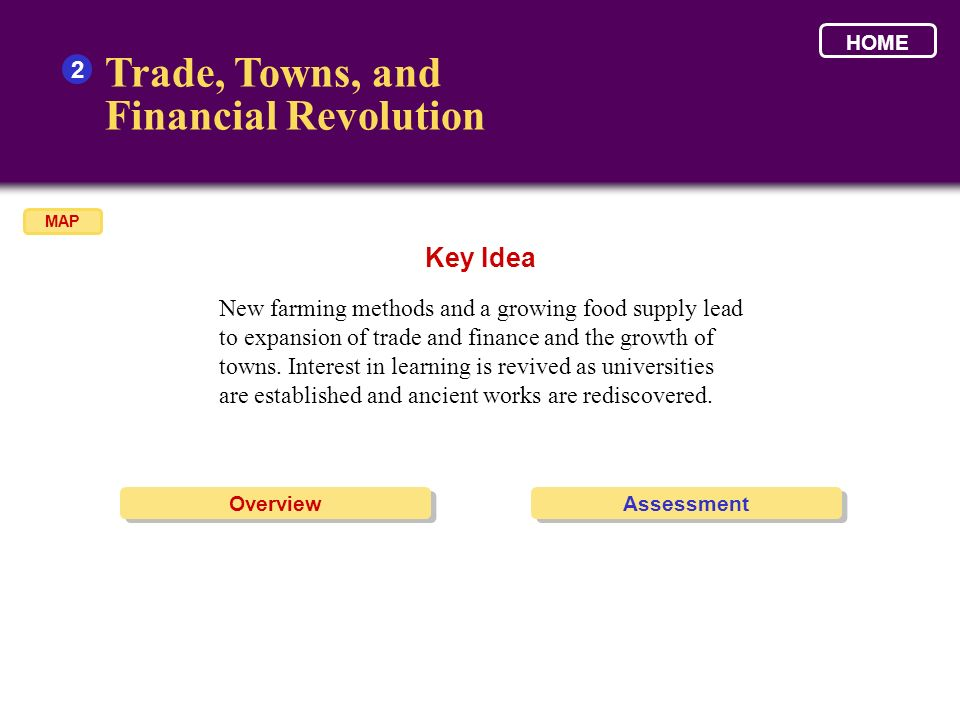 Trade, Towns, and Financial Revolution Key Idea 2