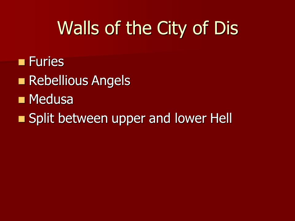 Walls of the City of Dis Furies Rebellious Angels Medusa