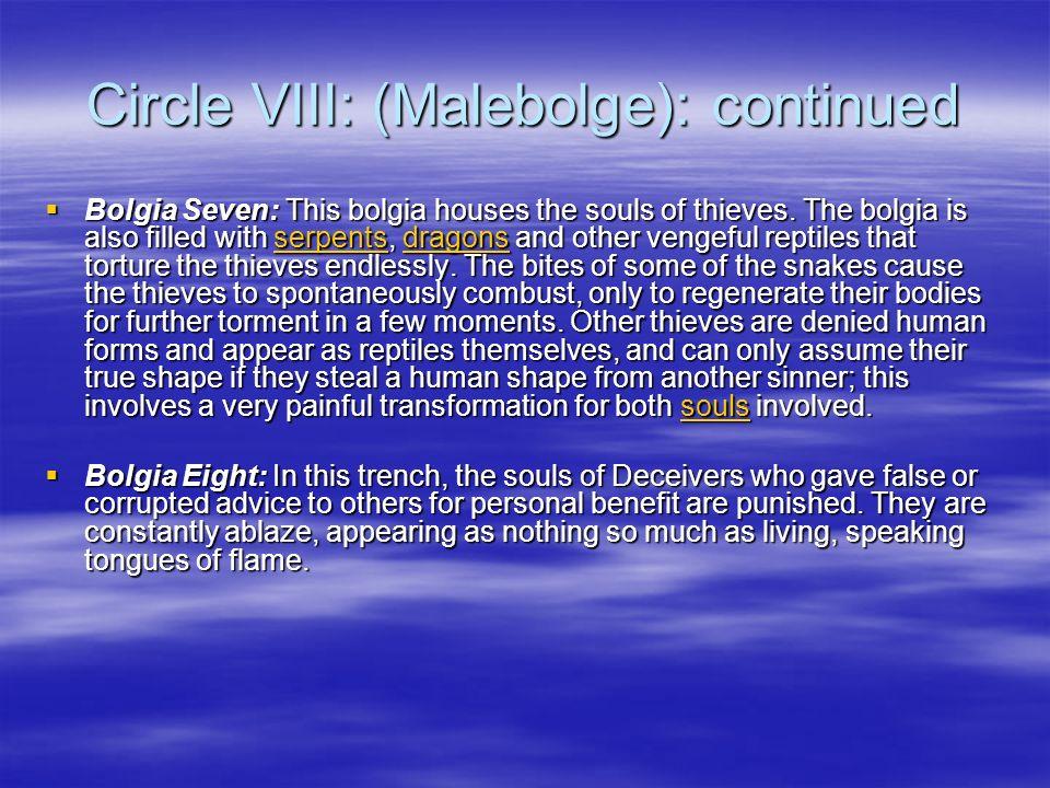 Circle VIII: (Malebolge): continued