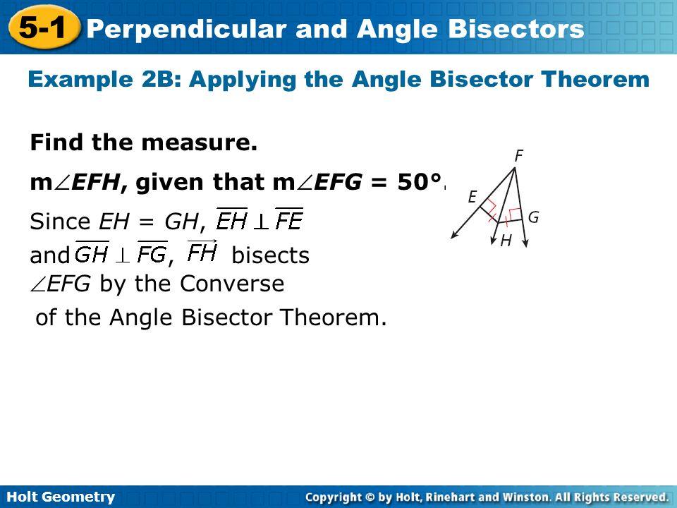 Example 2B: Applying the Angle Bisector Theorem