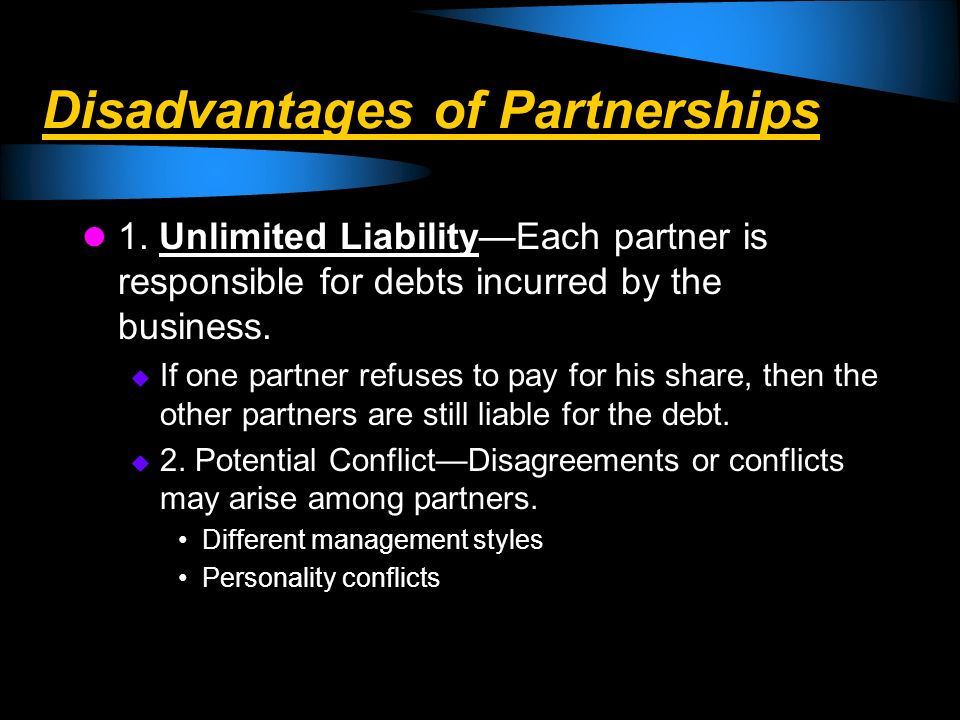Disadvantages of Partnerships
