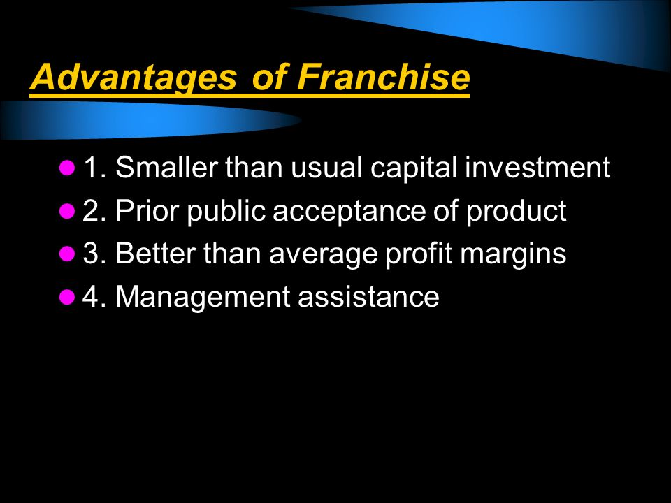 Advantages of Franchise