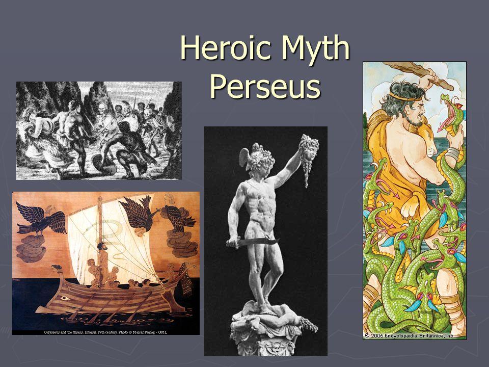 Heroic Myth Perseus
