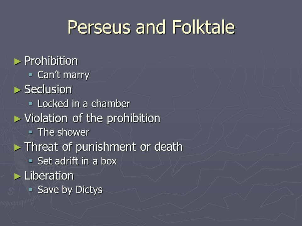 Perseus and Folktale Prohibition Seclusion