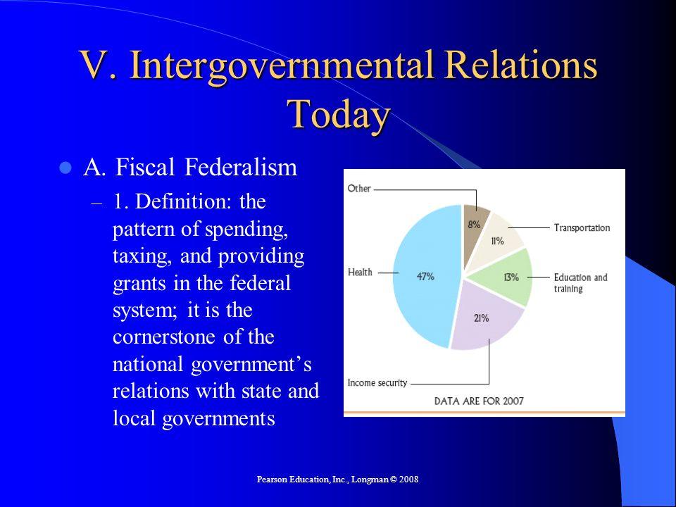 V. Intergovernmental Relations Today