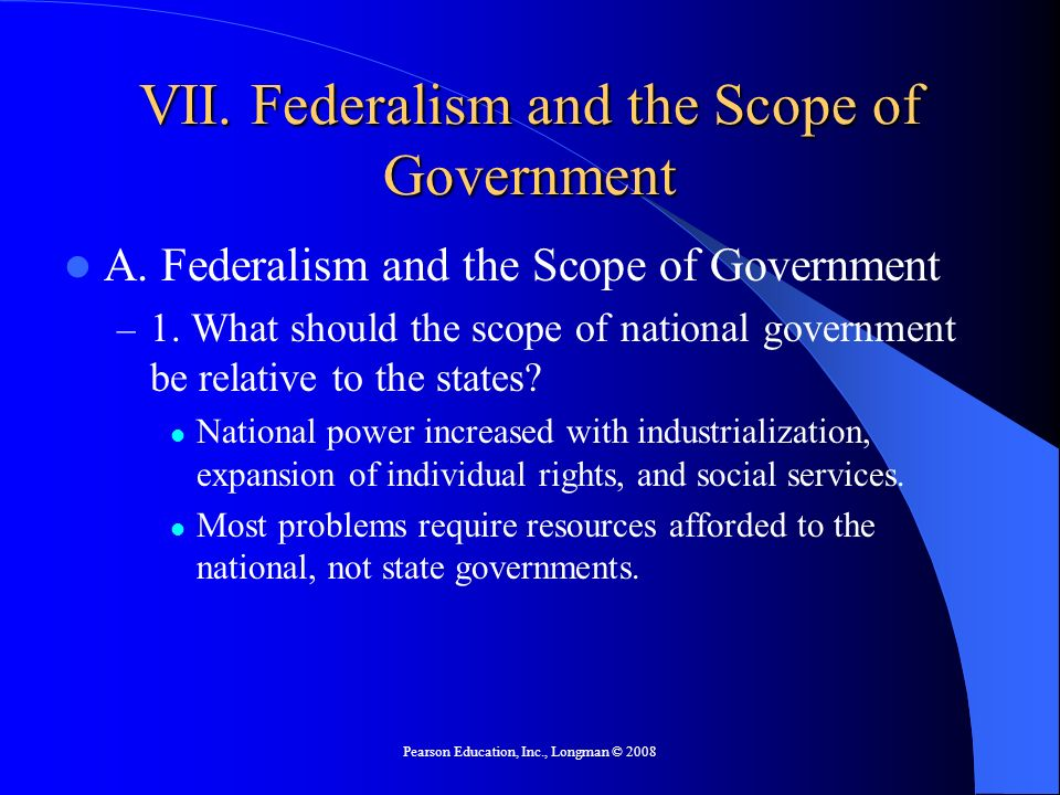VII. Federalism and the Scope of Government