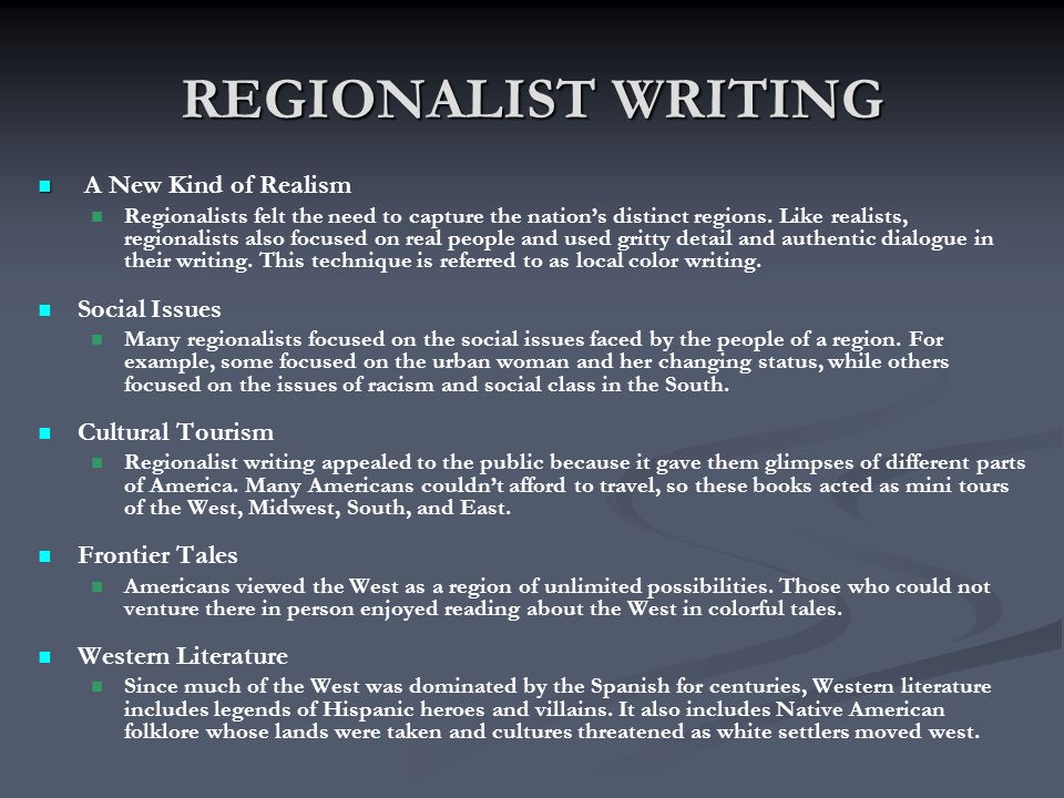 REGIONALIST WRITING A New Kind of Realism Social Issues