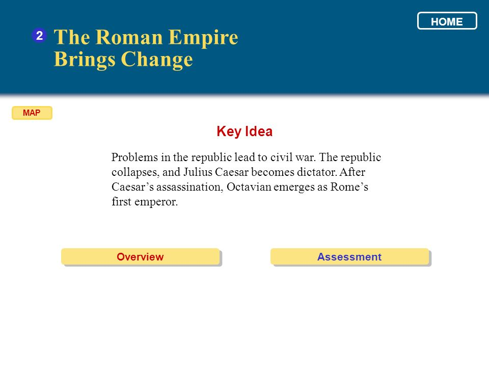 The Roman Empire Brings Change Key Idea 2