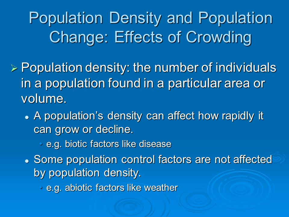 Population Density and Population Change: Effects of Crowding