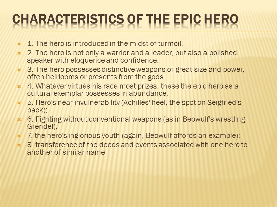 Characteristics of the Epic Hero