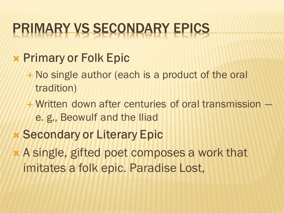 Primary vs Secondary Epics
