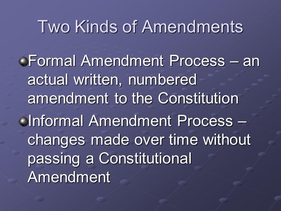 Two Kinds of Amendments