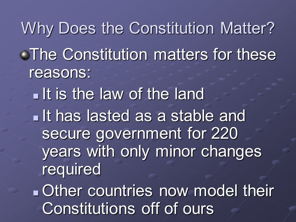 Why Does the Constitution Matter
