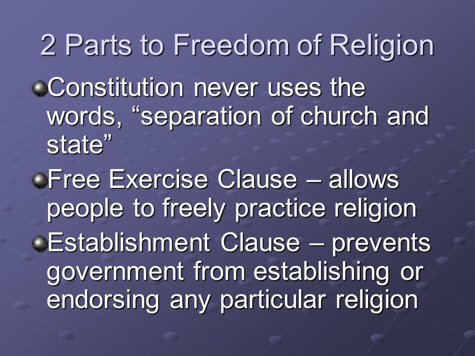 2 Parts to Freedom of Religion