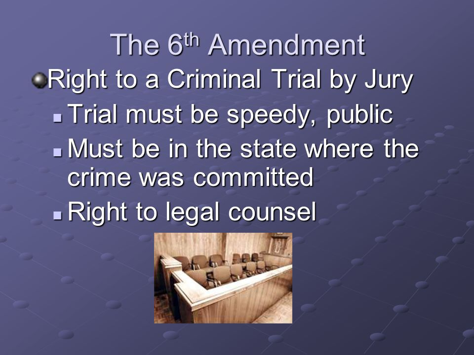 The 6th Amendment Right to a Criminal Trial by Jury