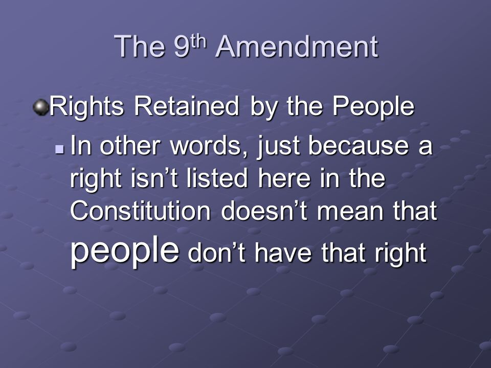The 9th Amendment Rights Retained by the People