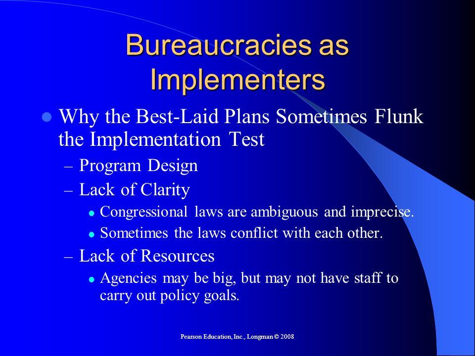 Bureaucracies as Implementers