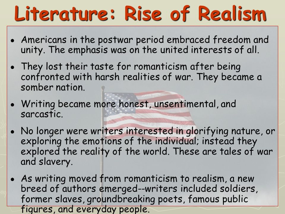 Literature: Rise of Realism