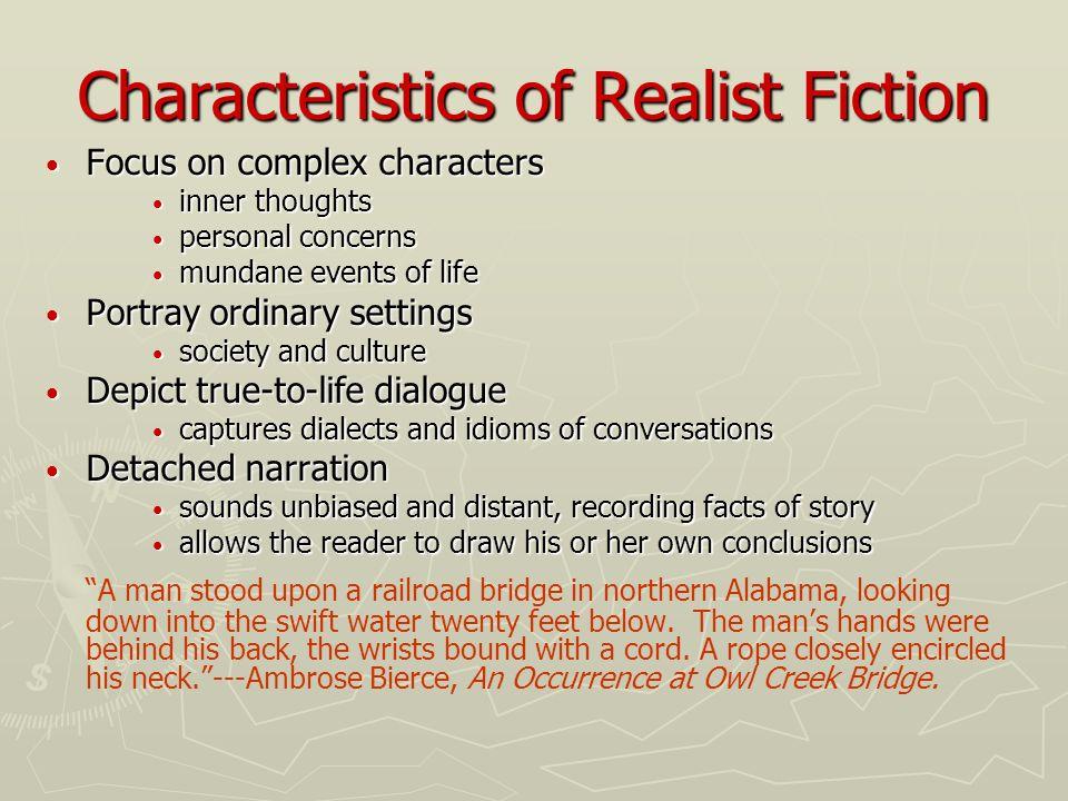 Characteristics of Realist Fiction