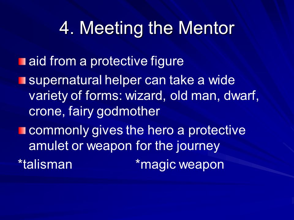 4. Meeting the Mentor aid from a protective figure
