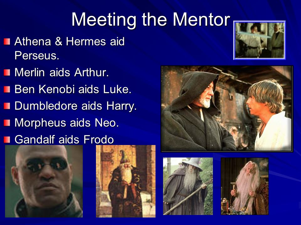 Meeting the Mentor Athena & Hermes aid Perseus. Merlin aids Arthur.