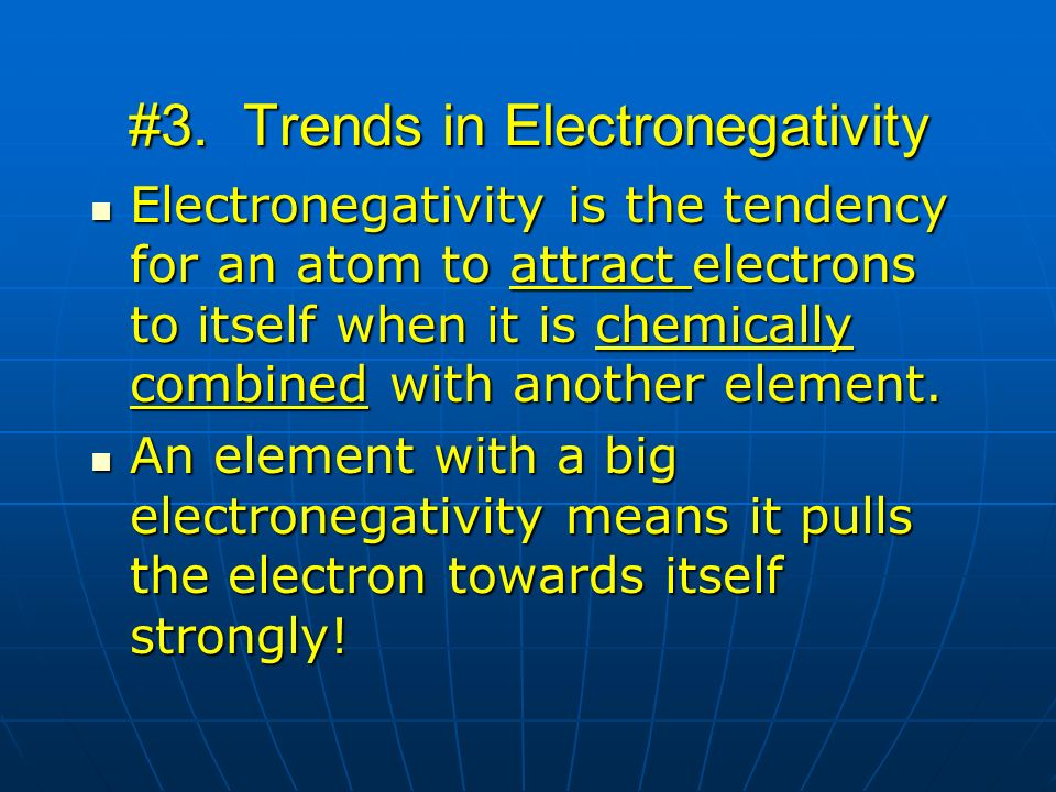#3. Trends in Electronegativity