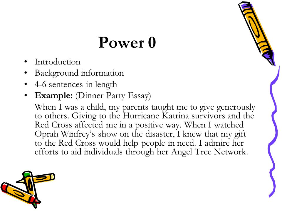 Power 0 Introduction Background information 4-6 sentences in length