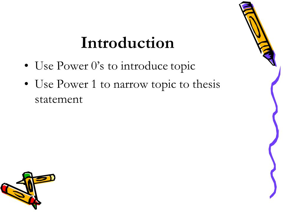 Introduction Use Power 0's to introduce topic