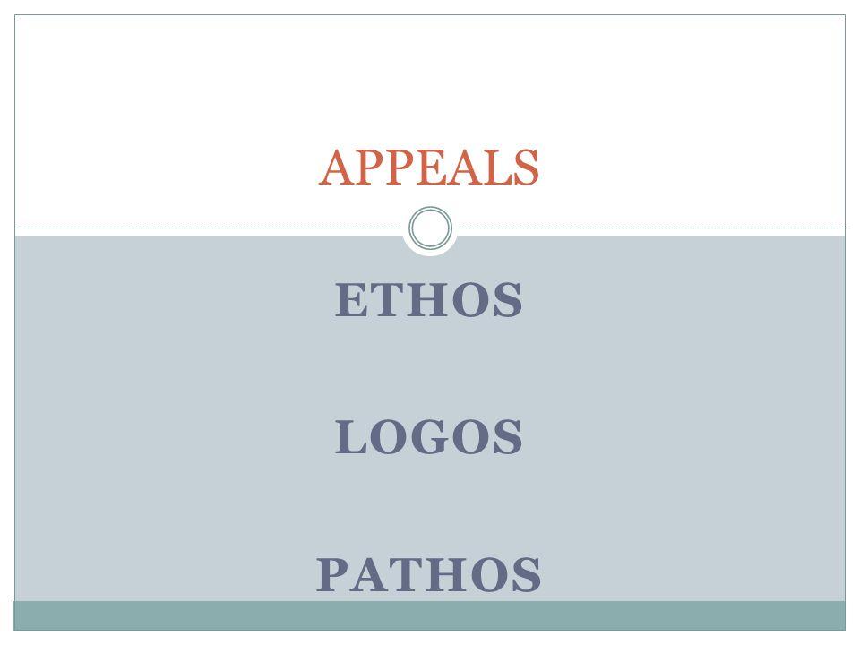 APPEALS Ethos Logos pathos