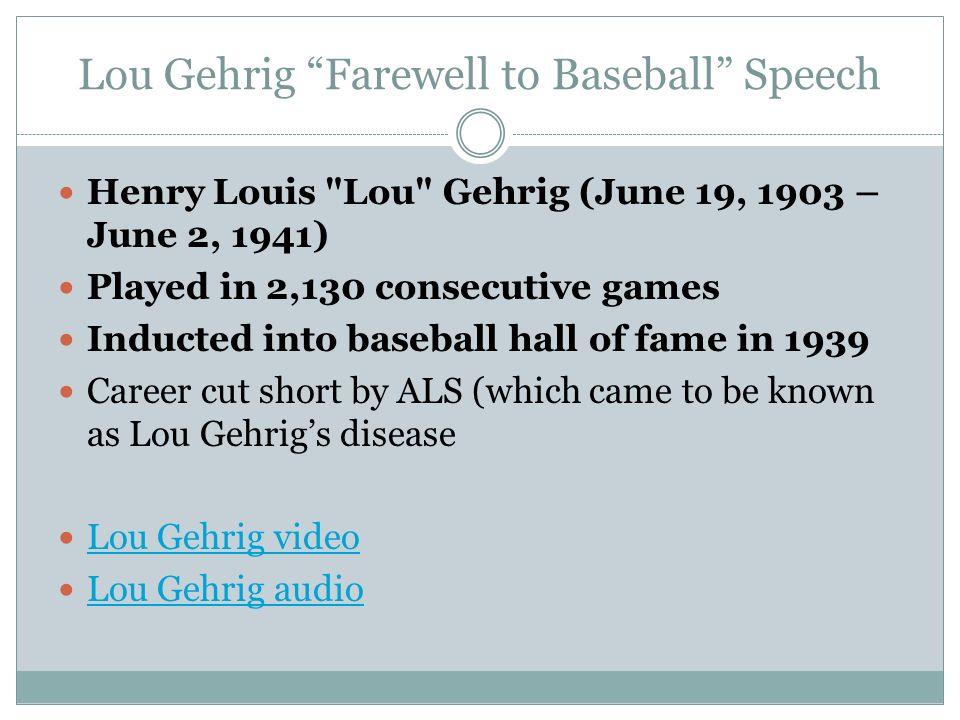 Lou Gehrig Farewell to Baseball Speech