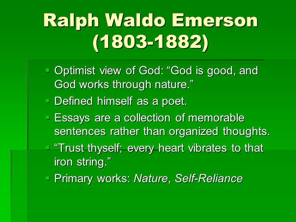 ralph waldo emerson essays online Published in 1836, nature is an essay written by american lecturer and poet ralph waldo emerson that lays down the foundation for transcendentalism.
