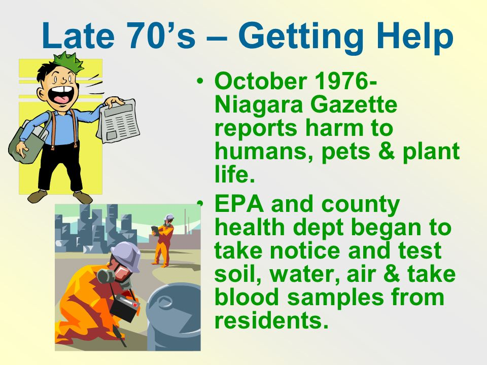 Late 70's – Getting Help October Niagara Gazette reports harm to humans, pets & plant life.