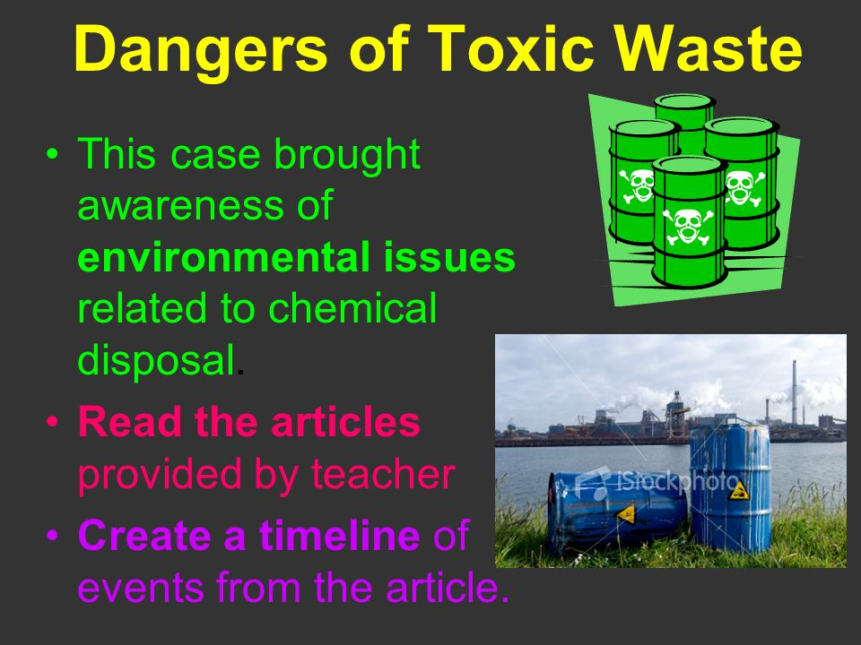 Dangers of Toxic Waste This case brought awareness of environmental issues related to chemical disposal.