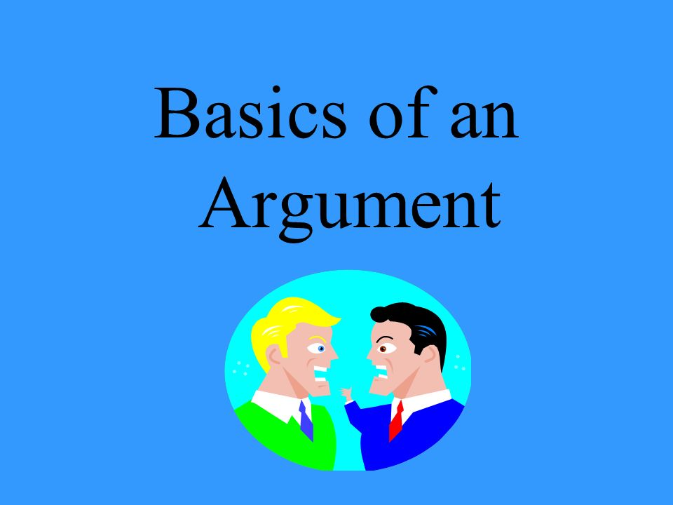 Basics of an Argument