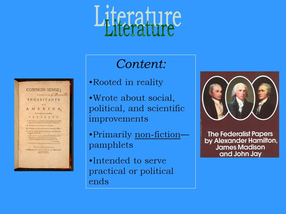 Literature Content: Rooted in reality