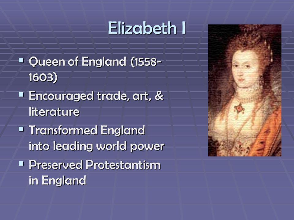 Elizabeth I Queen of England (1558-1603)