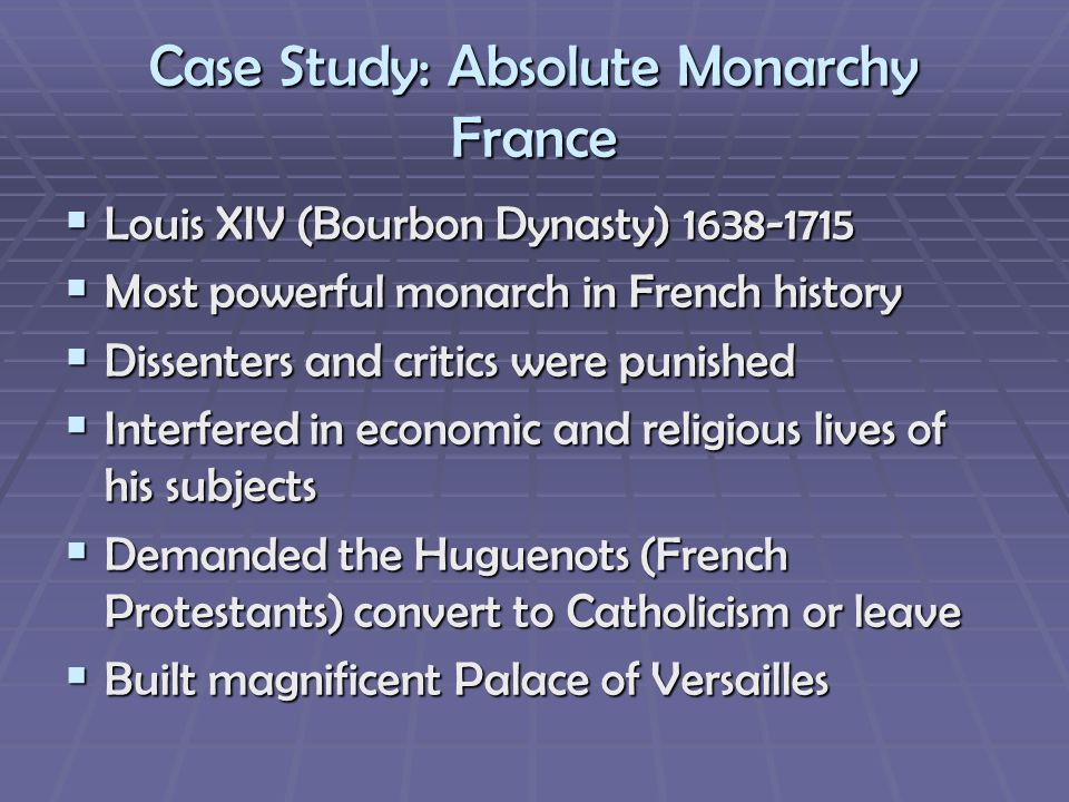 Case Study: Absolute Monarchy France