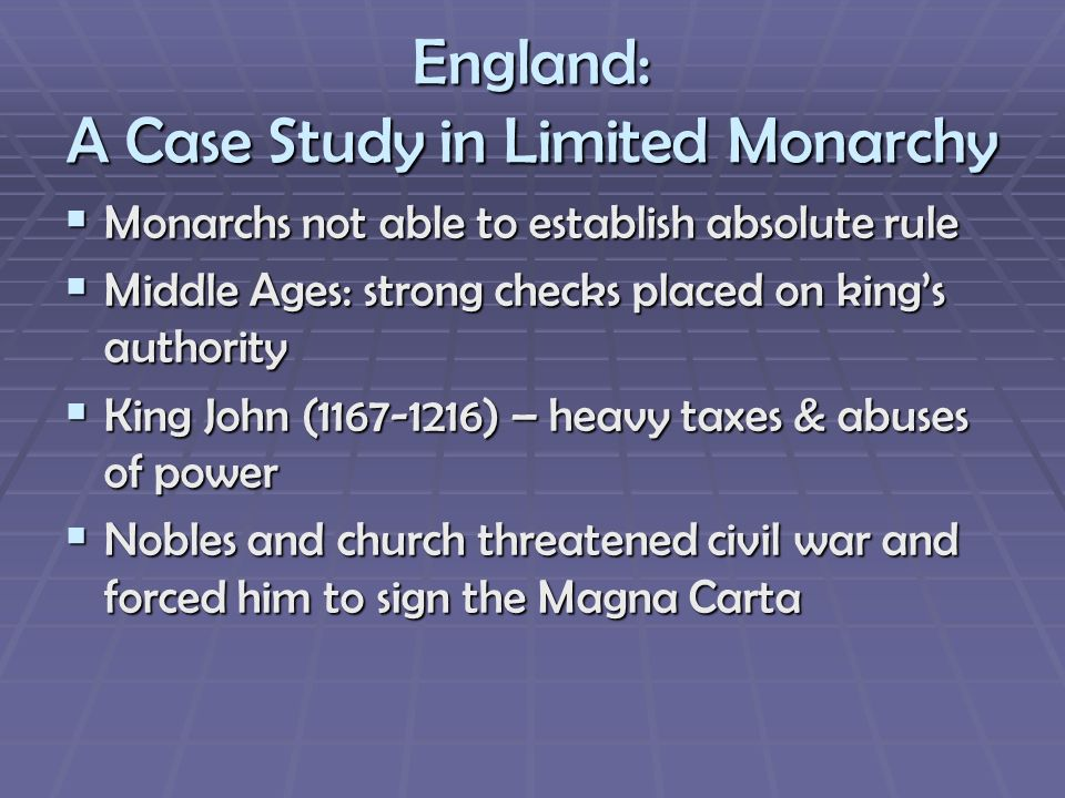 England: A Case Study in Limited Monarchy