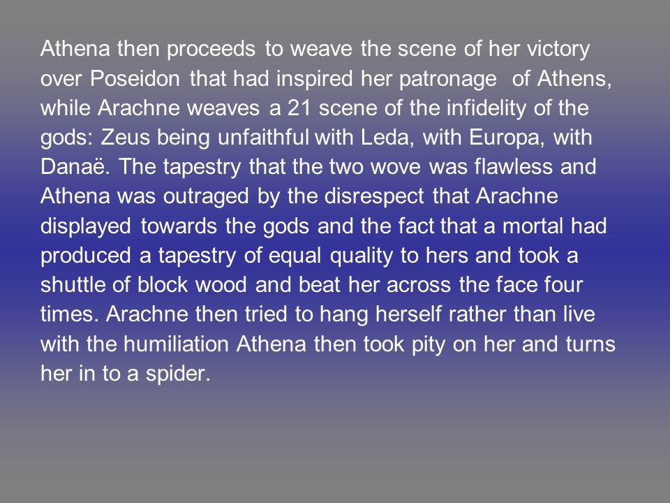 Athena then proceeds to weave the scene of her victory