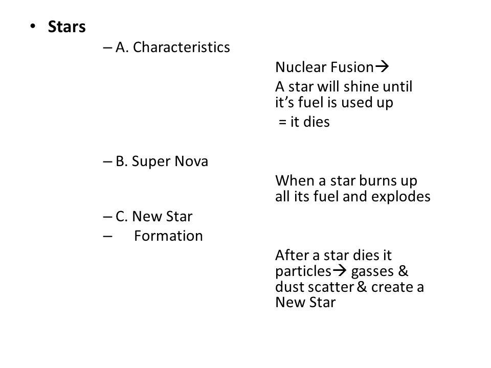 Stars A. Characteristics Nuclear Fusion