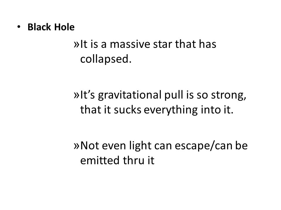 It is a massive star that has collapsed.