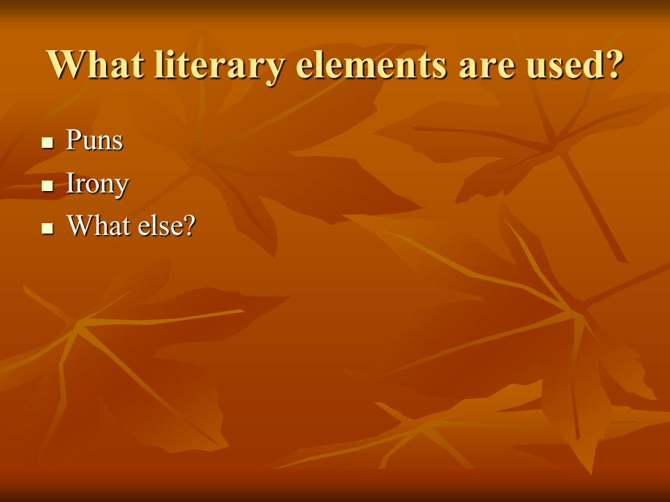 What literary elements are used