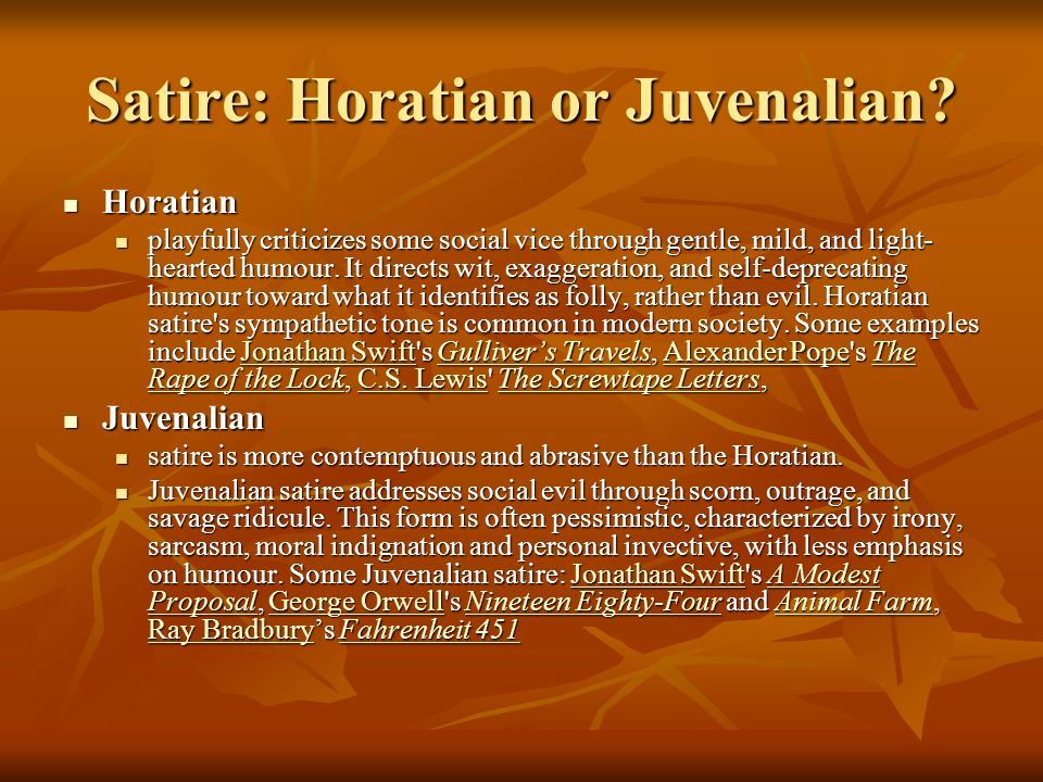 Satire: Horatian or Juvenalian