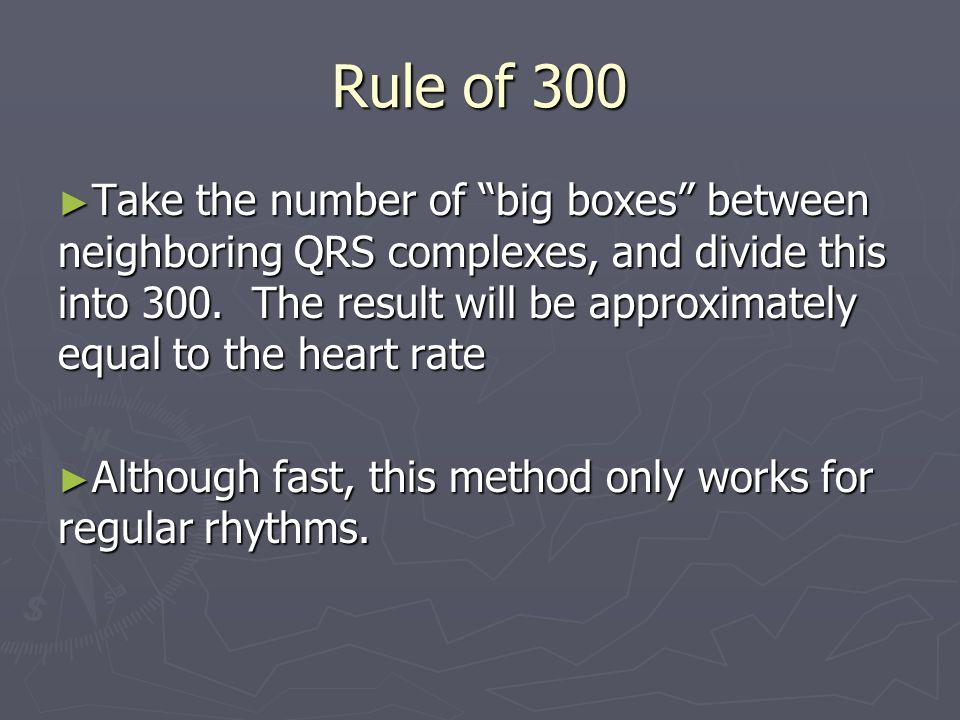 Rule of 300