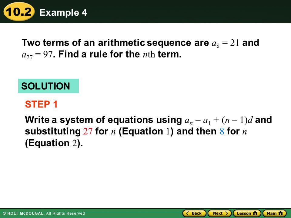 Example 4 Two terms of an arithmetic sequence are a8 = 21 and a27 = 97. Find a rule for the nth term.