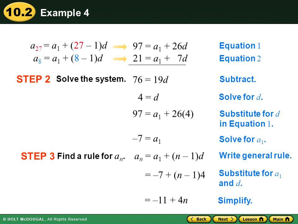 Example 4 a27 = a1 + (27 – 1)d 97 = a1 + 26d a8 = a1 + (8 – 1)d