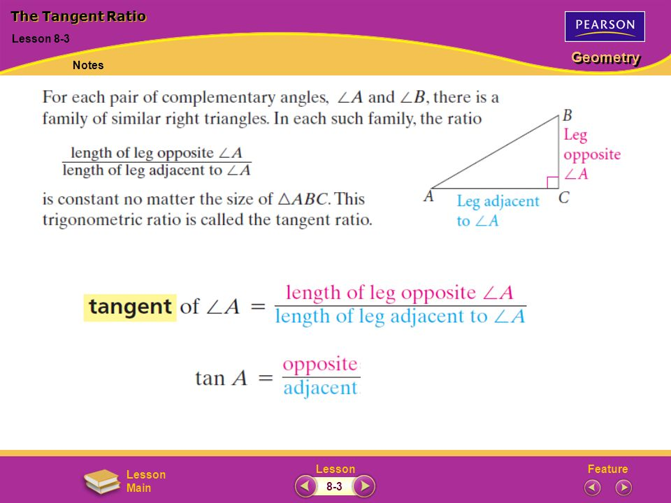 The Tangent Ratio May 9, 2003 Lesson 8-3 Notes 8-3
