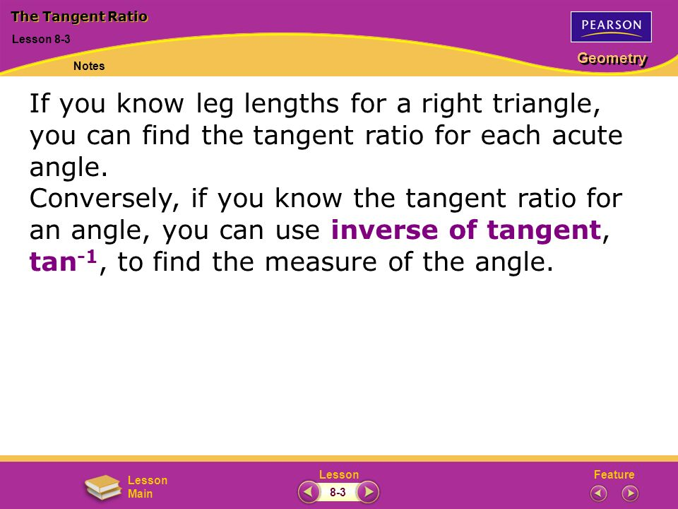 The Tangent Ratio May 9, Lesson 8-3. Notes.