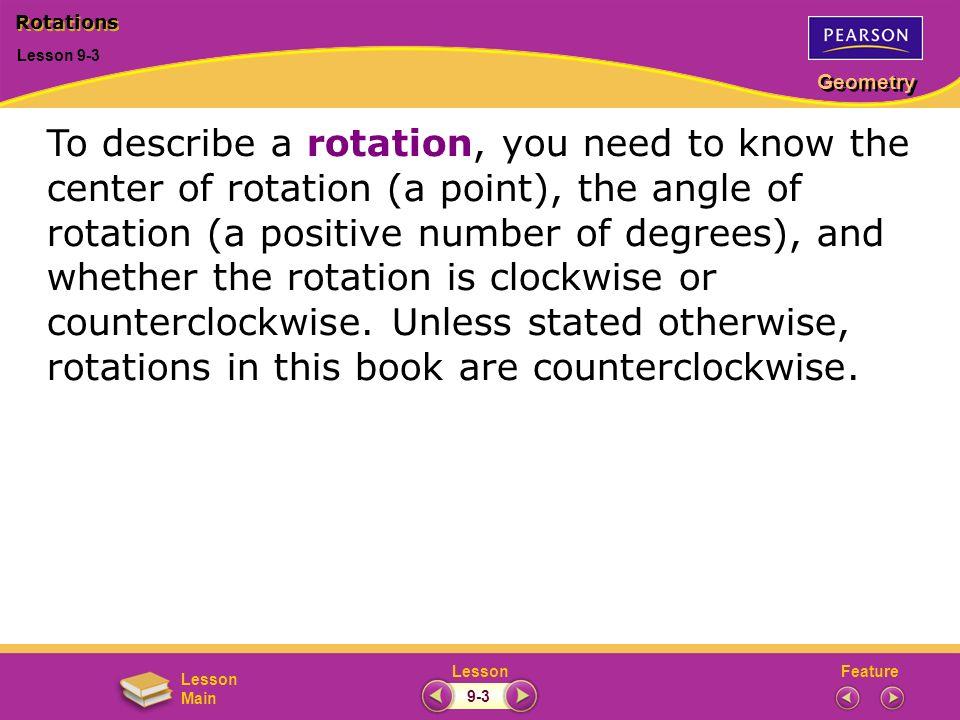 Rotations Lesson 9-3.