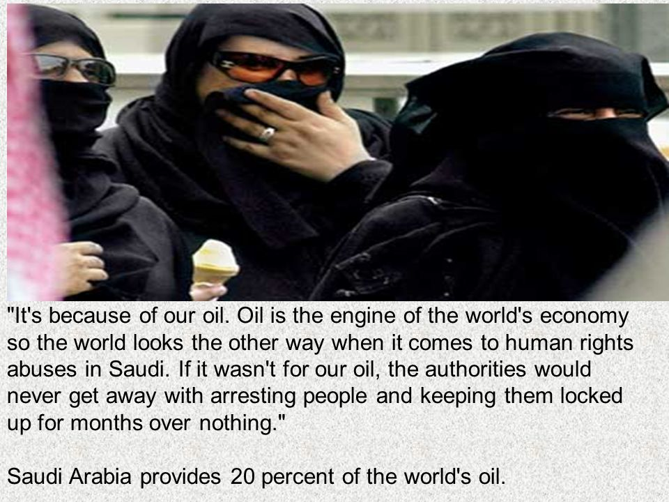 It s because of our oil.